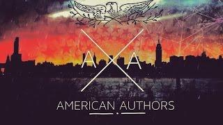 Think about it   American Authors (LYRICS)