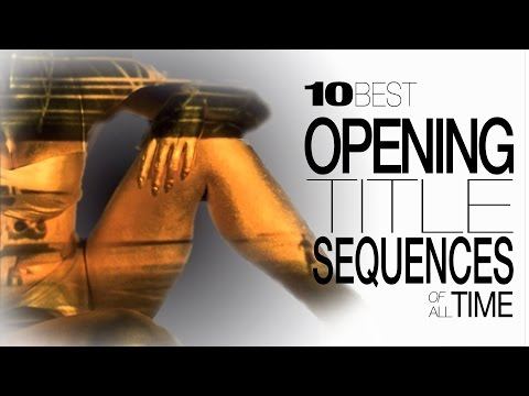 10 Of The Best Opening Title Sequences In Film History