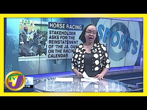 Horse Racing Doubt Cast over Running of 2021 'Jamaica Oake' February 25 2021