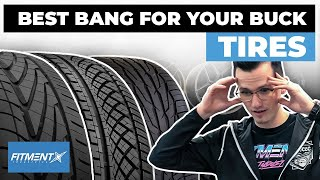 Best Bang For Your Buck Tires