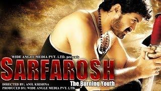 Sarfarosh  The Burning Youth  Full Length Action Hindi Movie