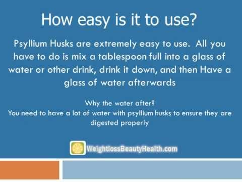 Video Psyllium Husks and drastic weight loss