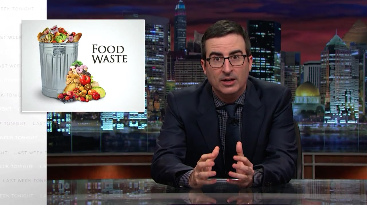 John Oliver Explains Food Waste Issue in the US