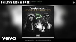 Gambar cover Philthy Rich, Prezi - Losing Niggas (Audio)