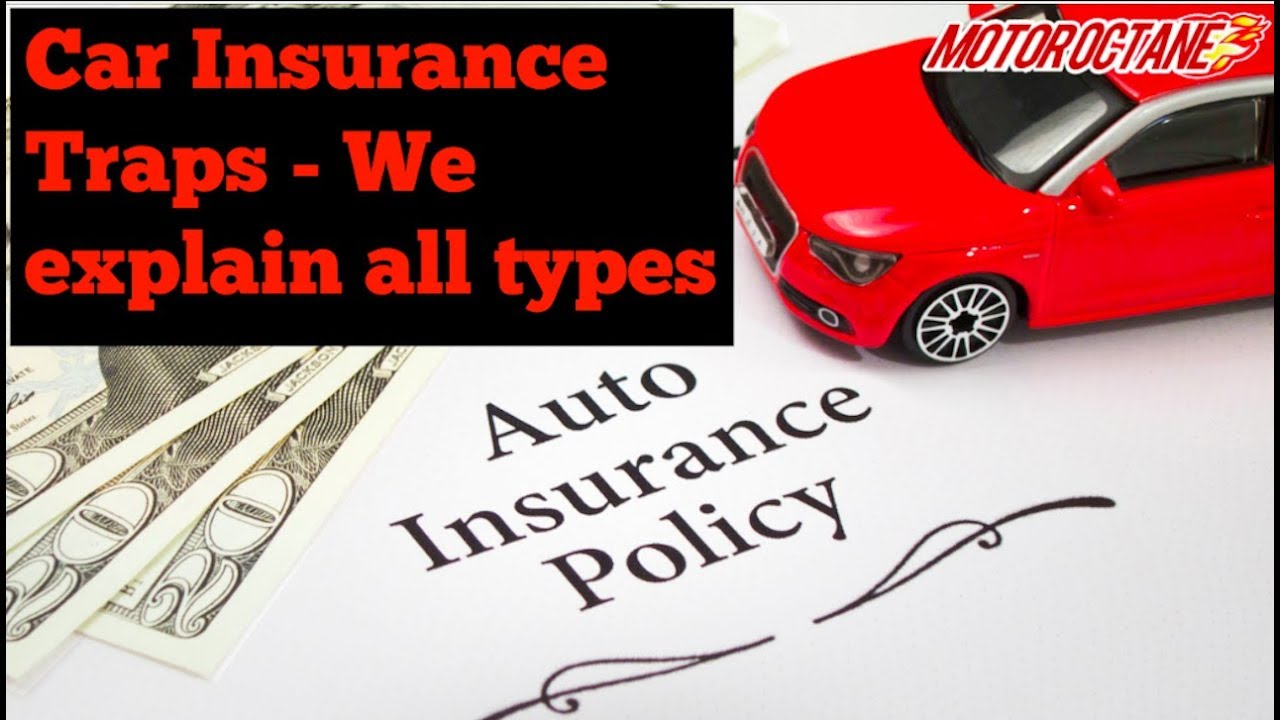 Motoroctane Youtube Video - Car Insurance - Different Types - Must Watch