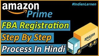 Amazon FBA Seller Registration Process | Step By Step Amazon FBA Tutorial In Hindi