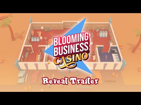 Teaser annonce de Blooming Business: Casino