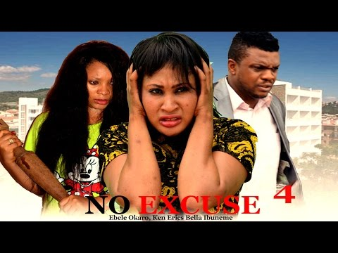 No Excuse Season 4   - 2016 Latest Nigerian Nollywood Movie