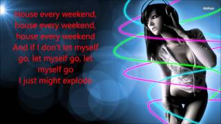 David Zowie - House every weekend (lyrics)
