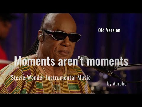 Stevie Wonder - Moments aren't moments - Karaoke (Old Version)