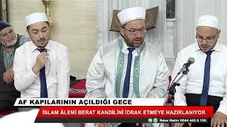 İslam alemi Berat Kandilini idrak etmeye hazırlanıyor