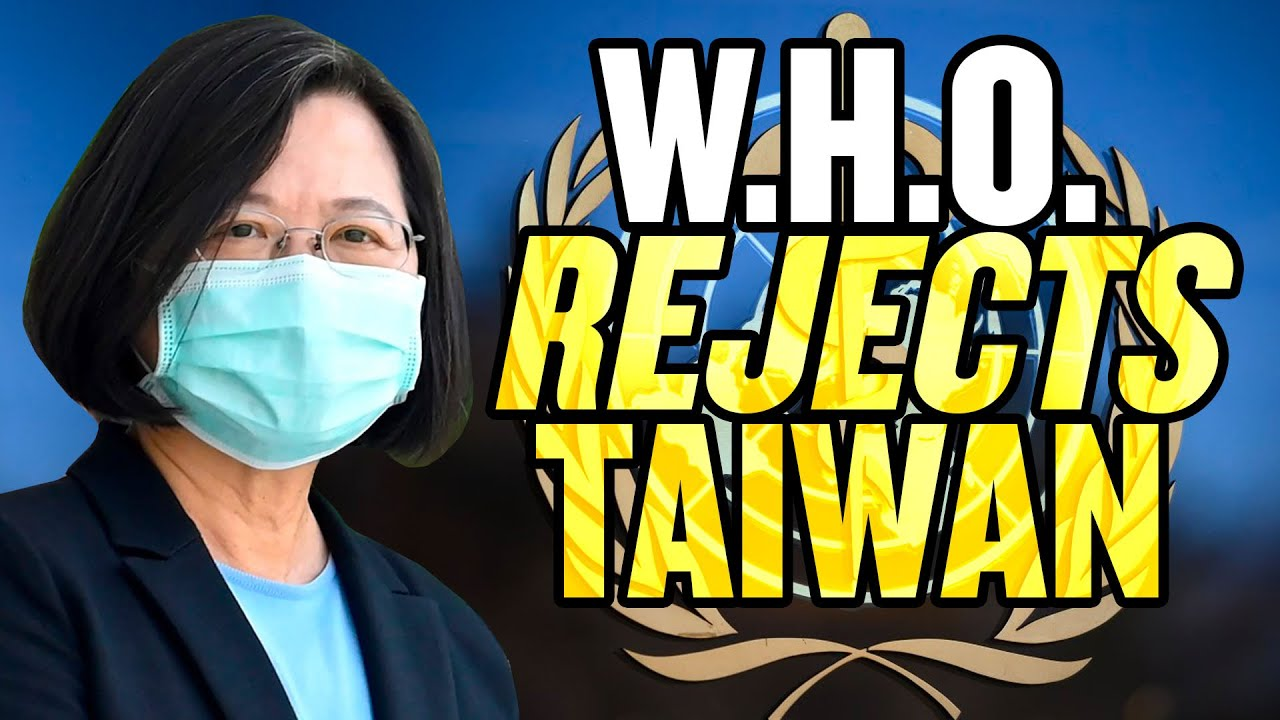 GOOD CALL! Taiwan REJECTED by World Health Organization thumbnail