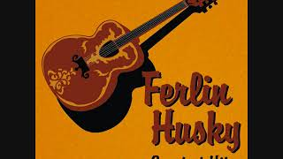 Ferlin Husky  - Too Late To Worry Too Blue To Cry
