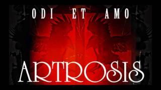 Artrosis -- Odi et Amo [full album]