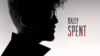 Daley - Spent