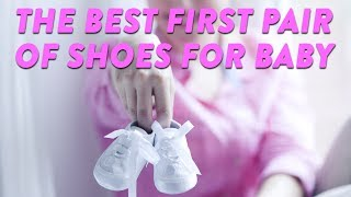 What are the Best First Pair of Shoes for Baby? | CloudMom