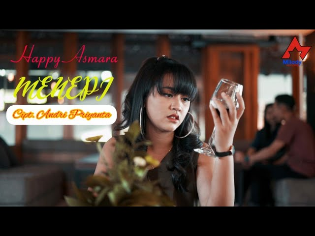 Happy Asmara - Menepi [OFFICIAL]