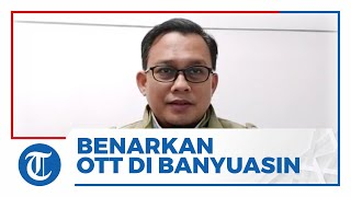 KPK Benarkan Ada Giat OTT di Kabupaten Musi Banyuasin