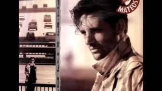 Llamame Si Me Necesitas -- Miguel Mateos