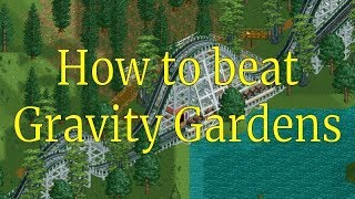 RCT2   How To Beat Gravity Gardens