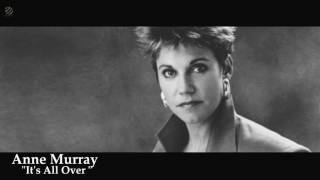 Anne Murray - It's All Over [HQ]
