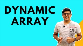Dynamic array and Static array