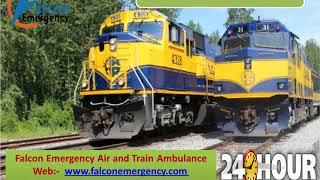 Falcon Train Ambulance from Guwahati and Ranchi at Low Rate