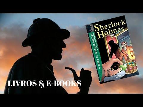 #lendosherlock O ROUBO DA COROA DE BERILOS - Arthur Conan Doyle