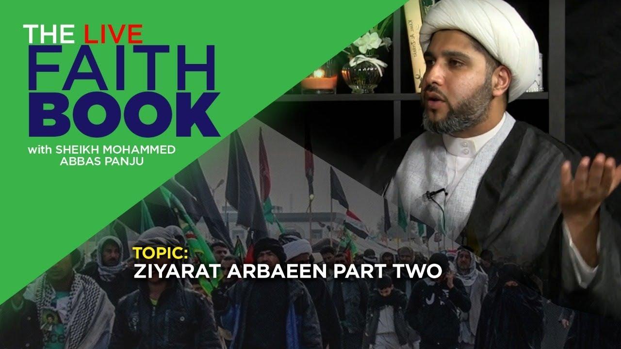 Ziyarat Arbaeen Part Two