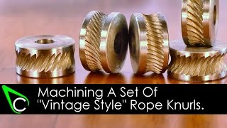 Home Machine Shop Tool Making - Machining A Set Of Vintage Style Rope Knurls