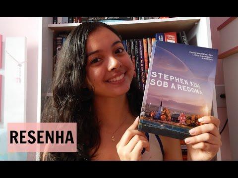 Sob a Redoma, de Stephen King