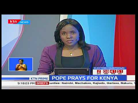 Pope Francis asks faithfuls across the World to pray for Kenya ahead of fresh polls