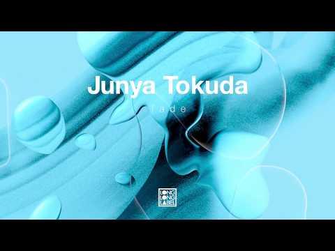 Junya Tokuda / fade