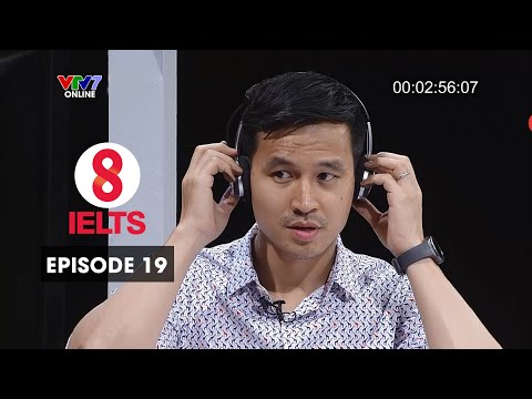 8 IELTS | S01E19 | ADVERTISING | SƠN ĐOÀN & HARRY LU