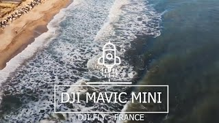 Dji Mavic Mini, DJI FLY MONTAGE, footage in the south of France