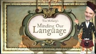 Minding Our Language  - Uster-Scots (part 2)