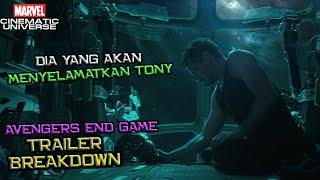 Dia Yang Akan Datang Menyelamatkan Tony Stark Dan Nebula   Avengers End Game Trailer Breakdown