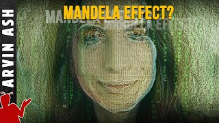 The Mandela Effect: Is it real? The science behind it