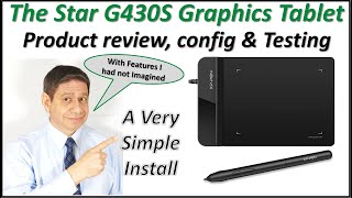 The Star G430S Graphics Tablet PRODUCT REVIEW with INSTALLATION, CONFIGURATION and DEMONSTRATION