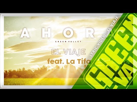 El viaje - Green Valley Ft La Tifa