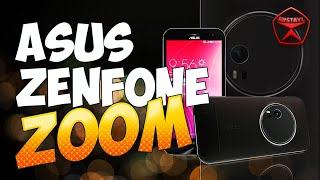Чудовищный камерофон! ASUS ZenFone Zoom ZX551ML / Арстайл /