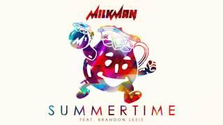 Milkman - Summertime (feat. Brandon Skeie)