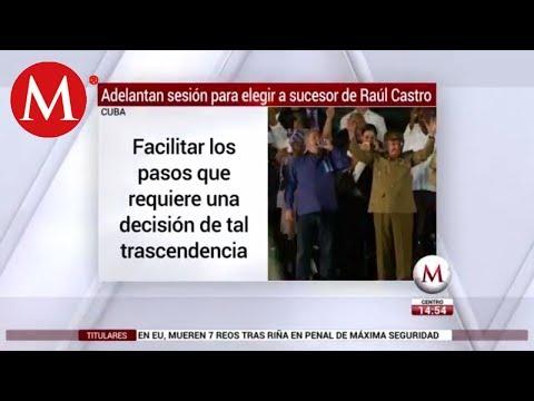 Adelantan sesión para elegir a sucesor de Raúl Castro en Cuba