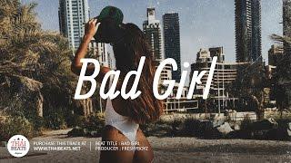 Bad Girl - Free Soulful & Chill Rap Beat Instrumental 2018
