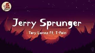 Tory Lanez - Jerry Sprunger (ft. T-Pain) lyrics   Lit Science