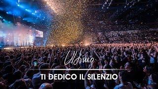 ULTIMO - Ti Dedico Il Silenzio