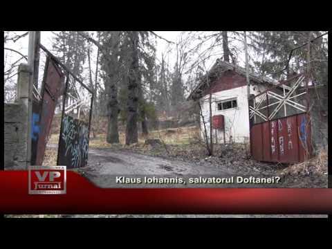 Klaus Iohannis, salvatorul Doftanei?