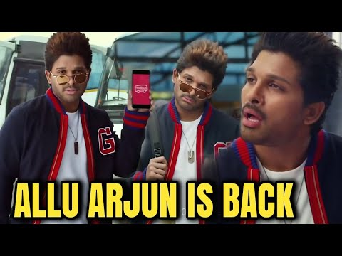ALLU ARJUN IS BACK 🔥🔥