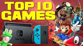 Top 10 Switch Games!