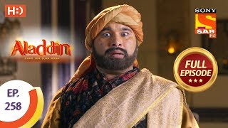 Aladdin   Ep 258   Full Episode   12th August, 2019